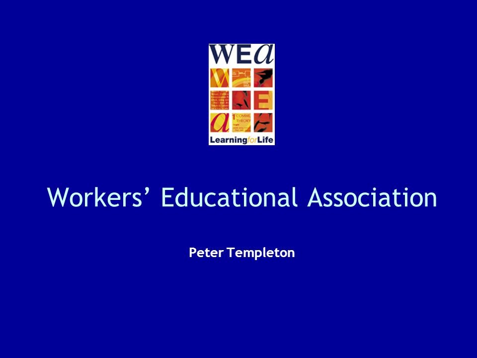 Workers Educational Association Peter Templeton