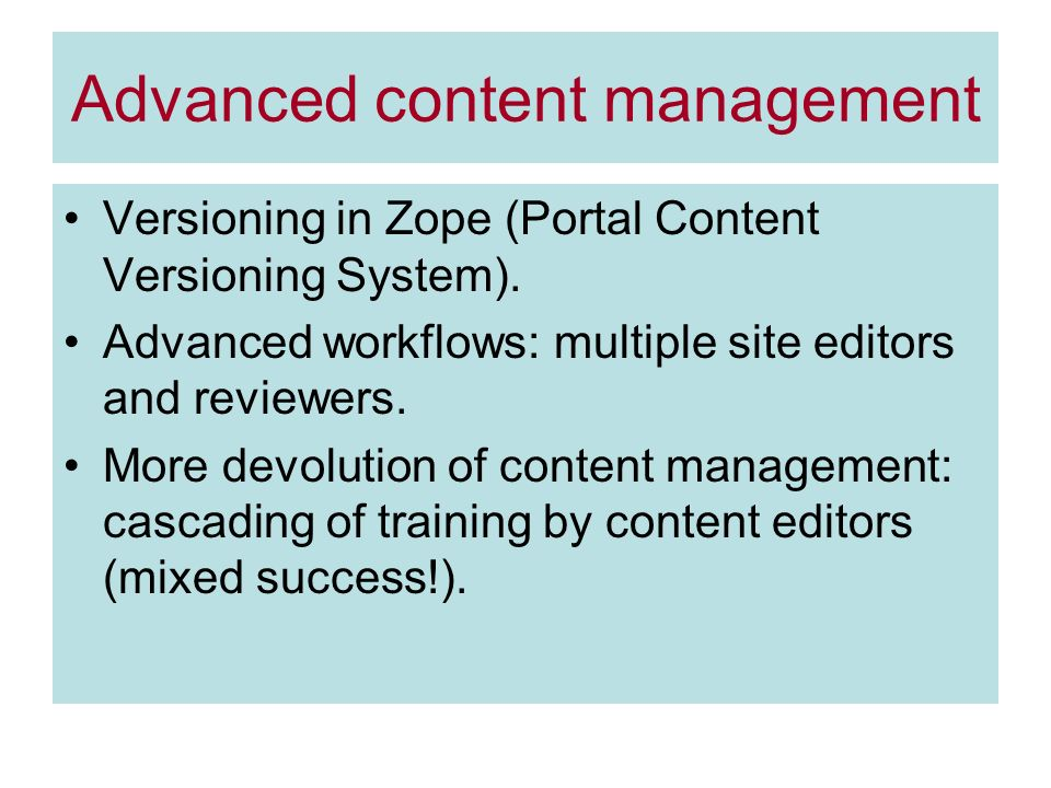 Advanced content management Versioning in Zope (Portal Content Versioning System).