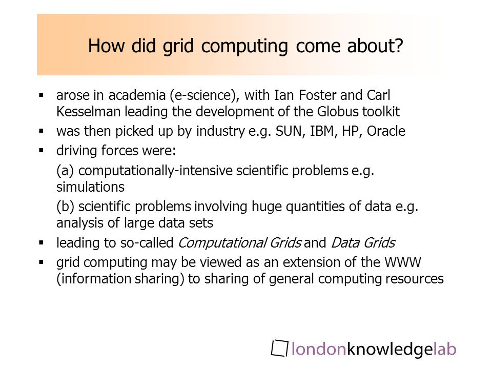 How did grid computing come about.