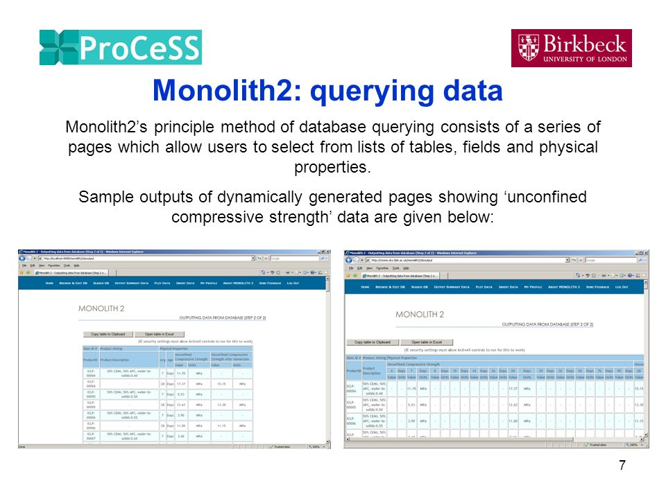 7 Monolith2: querying data Monolith2s principle method of database querying consists of a series of pages which allow users to select from lists of ta