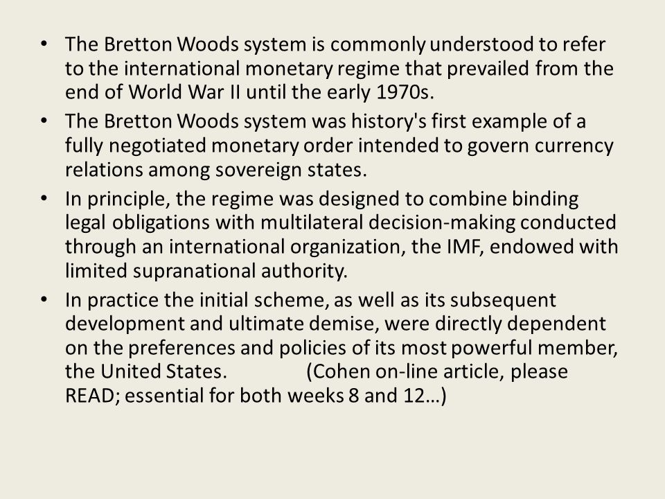 Bretton Woods Conference: July 1944, delegates from Allied nations meet in New Hampshire, USA, to discuss the world economy after the war.