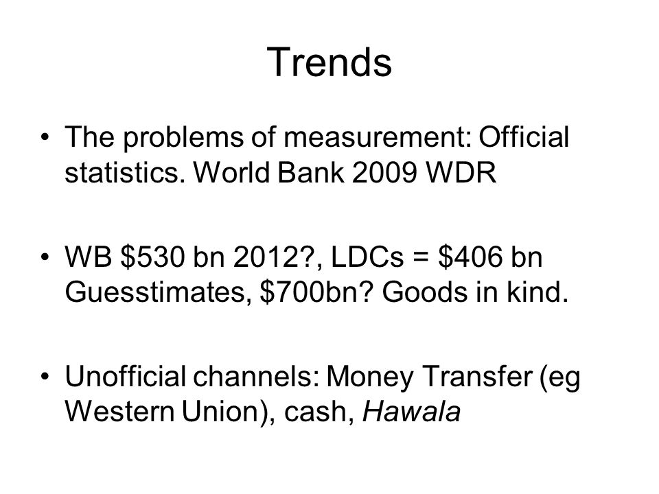 Trends The problems of measurement: Official statistics.