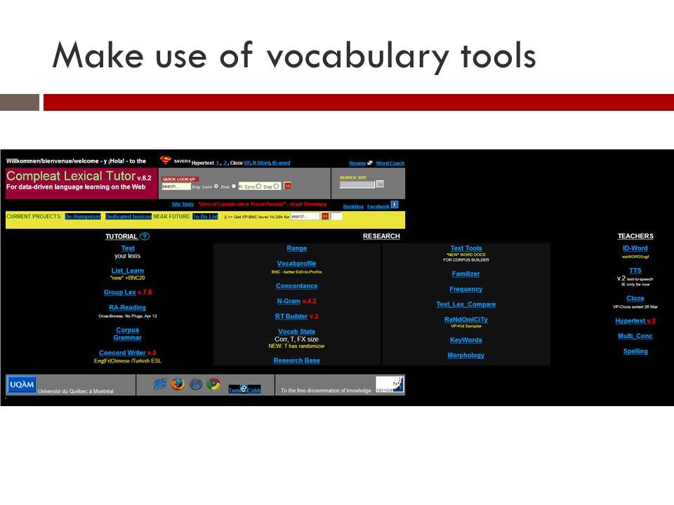 Make use of vocabulary tools