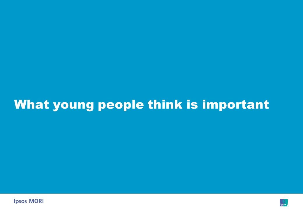 What young people think is important