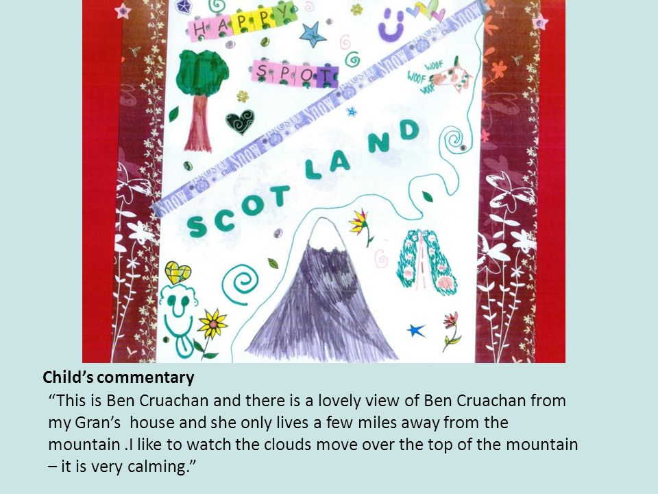 This is Ben Cruachan and there is a lovely view of Ben Cruachan from my Grans house and she only lives a few miles away from the mountain.I like to watch the clouds move over the top of the mountain – it is very calming.