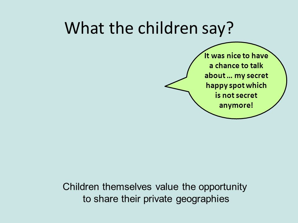 What the children say.