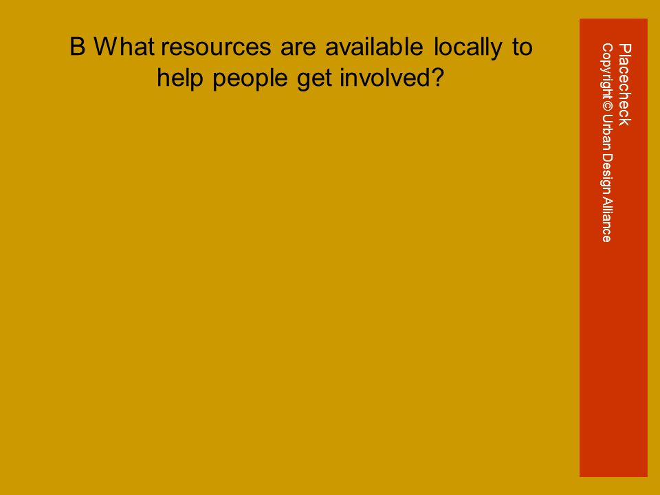 B What resources are available locally to help people get involved.