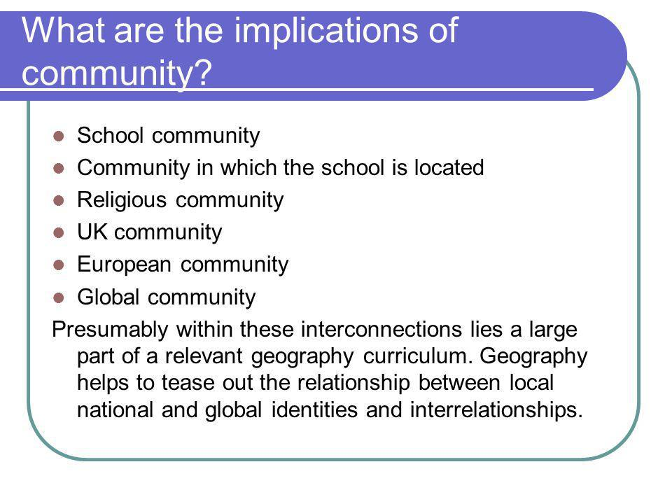 What are the implications of community.