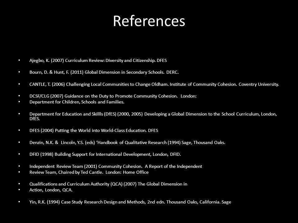 References Ajegbo, K. (2007) Curriculum Review: Diversity and Citizenship.