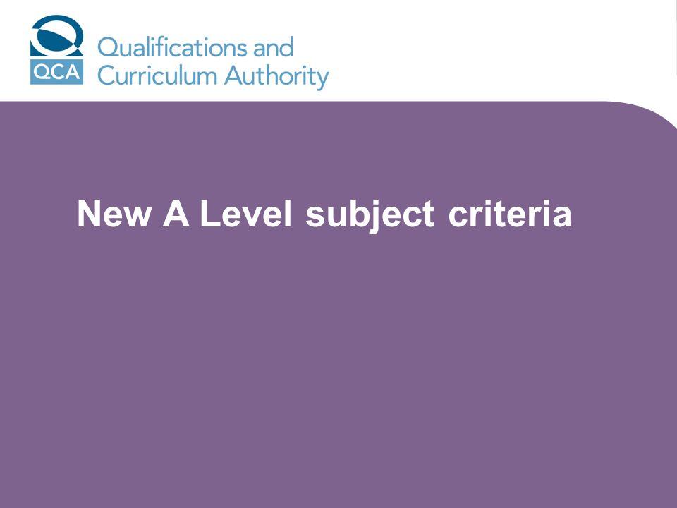 New A Level subject criteria