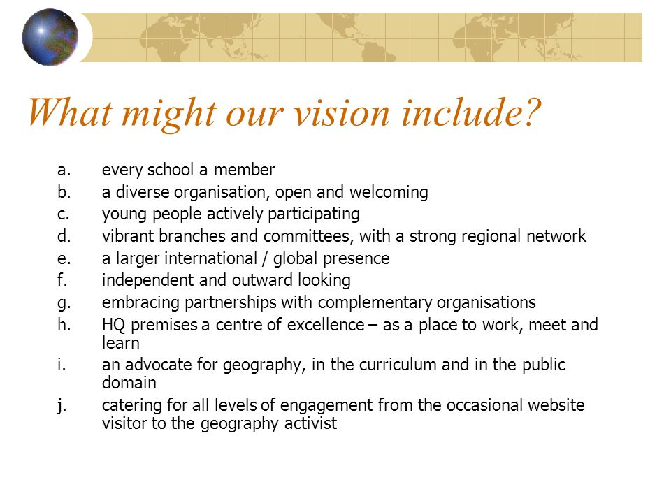 What might our vision include.