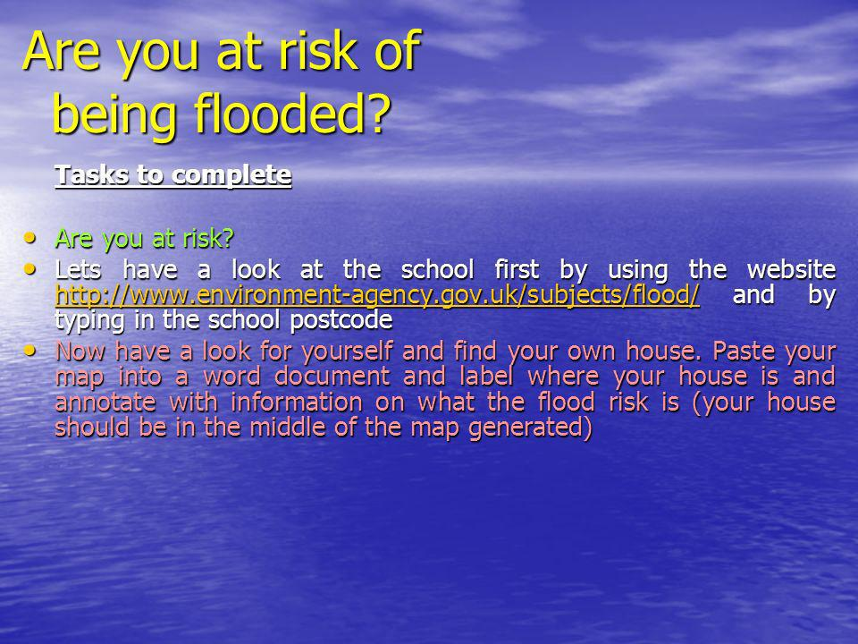 Flooding: Should I be bothered?! Flooding has always been a problem Flooding has always been a problem for many places and recent high profile floodin