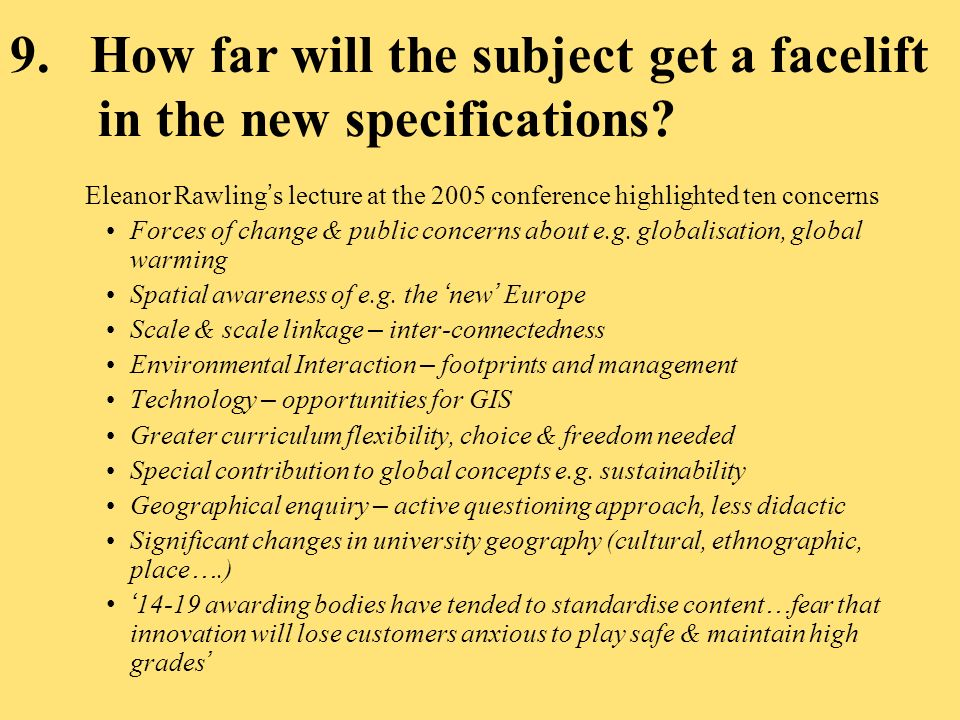 9.How far will the subject get a facelift in the new specifications.