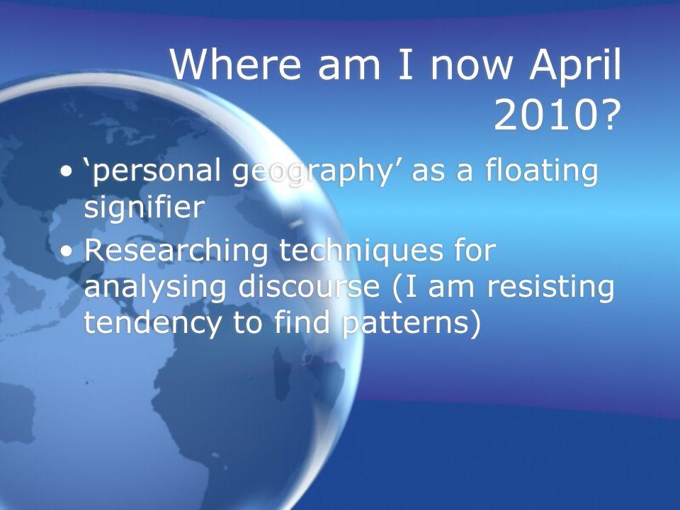 Where am I now April 2010.