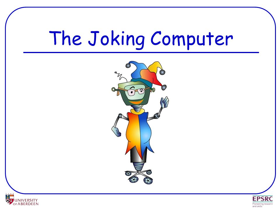 The Joking Computer