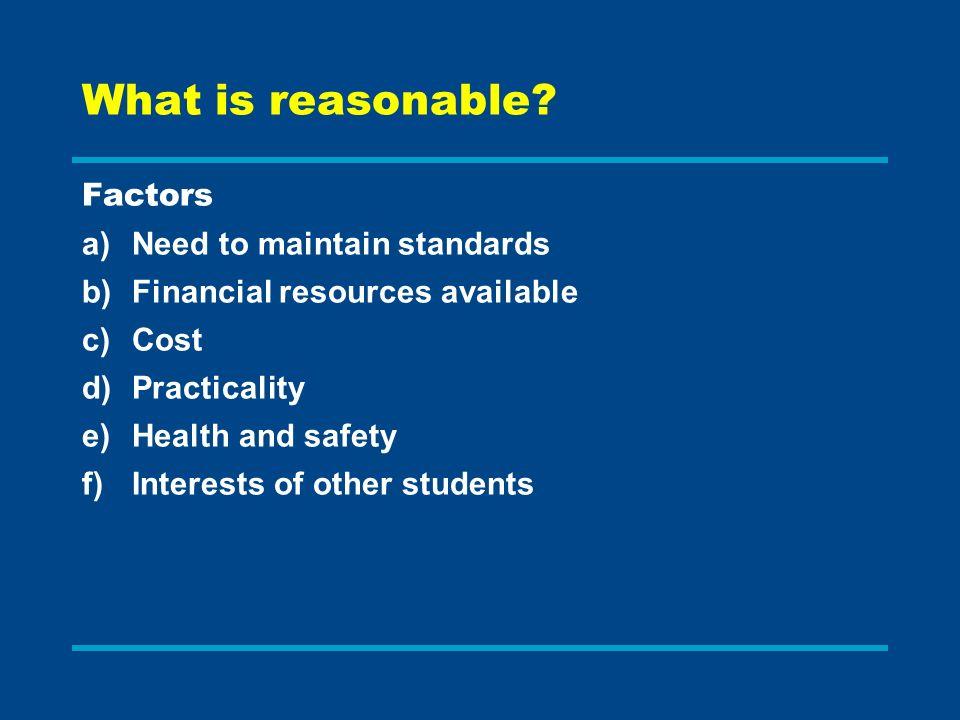 What is reasonable.