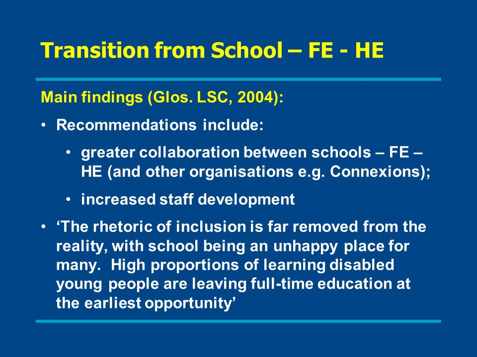 Transition from School – FE - HE Main findings (Glos.