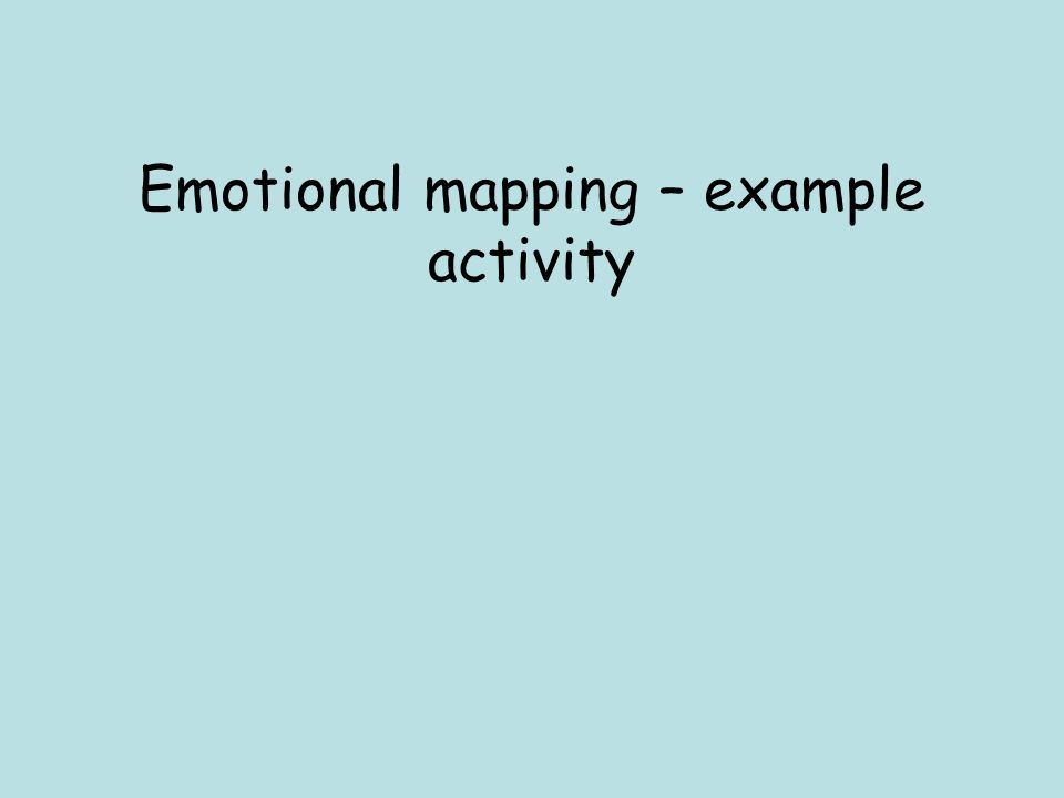 Emotional mapping – example activity