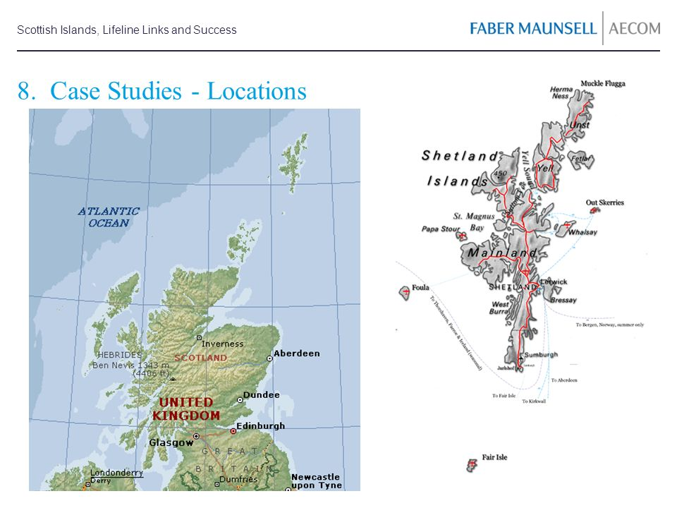 Scottish Islands, Lifeline Links and Success 8. Case Studies - Locations