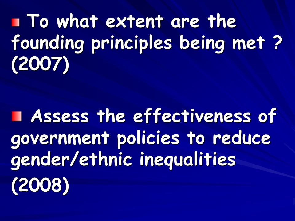 To what extent are the founding principles being met .