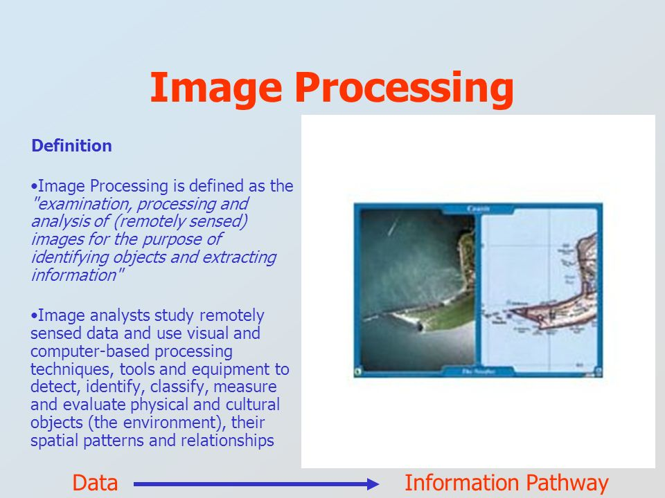 Image Processing Definition Image Processing is defined as the