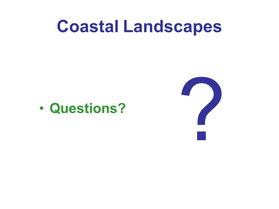 Coastal Landscapes Questions