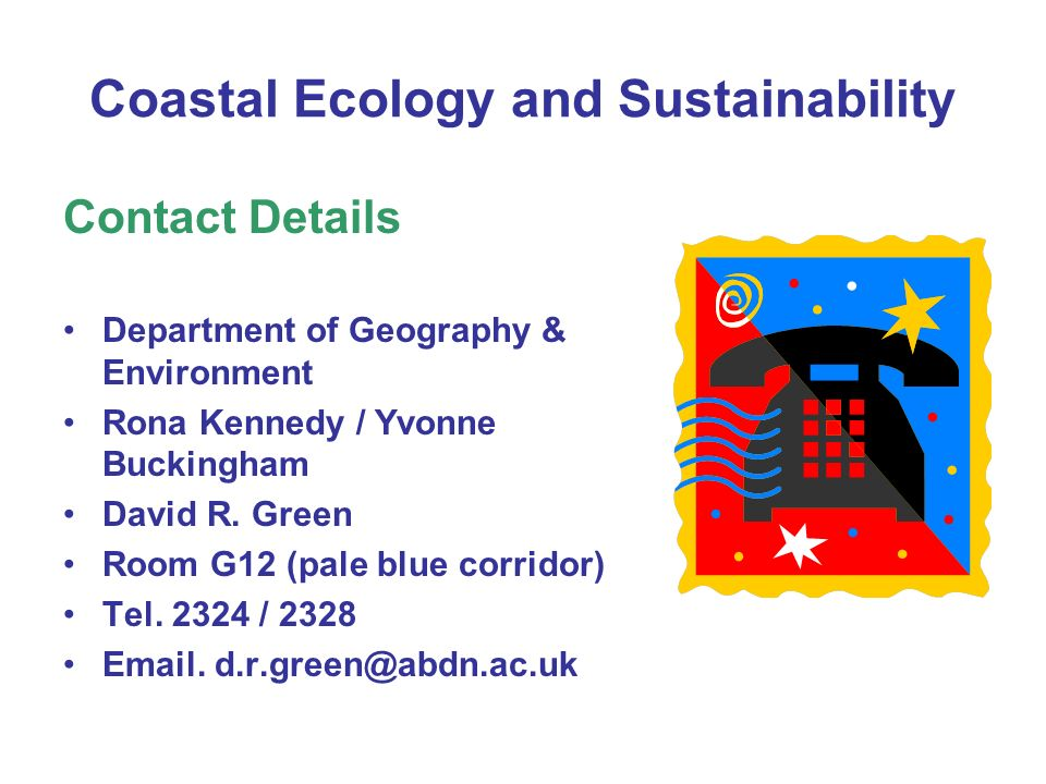 Coastal Ecology and Sustainability Course Outline A combination of ….