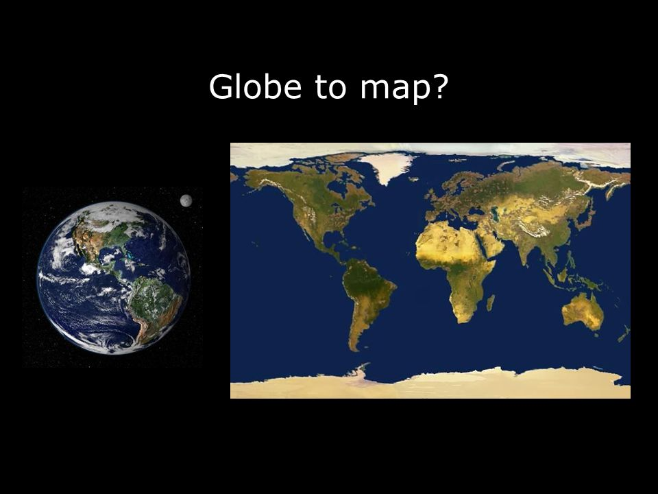 Globe to map?