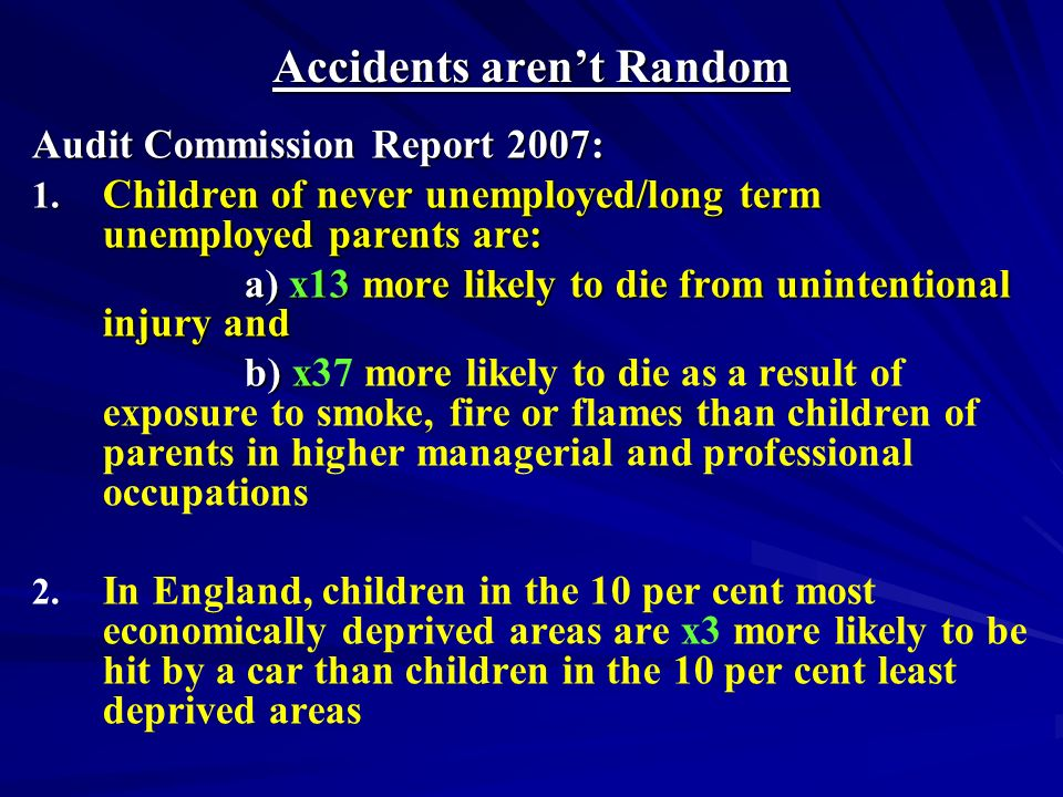 Accidents arent Random Audit Commission Report 2007: 1.