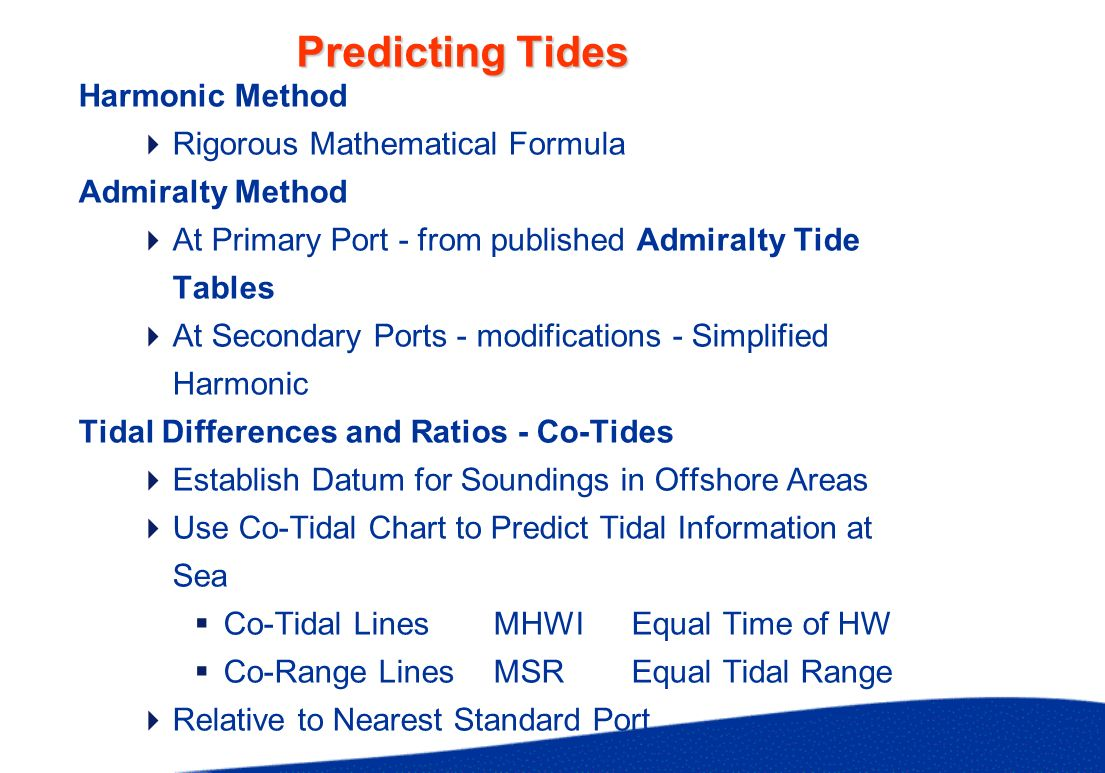 Predicting Tides Harmonic Method Rigorous Mathematical Formula Admiralty Method At Primary Port - from published Admiralty Tide Tables At Secondary Po