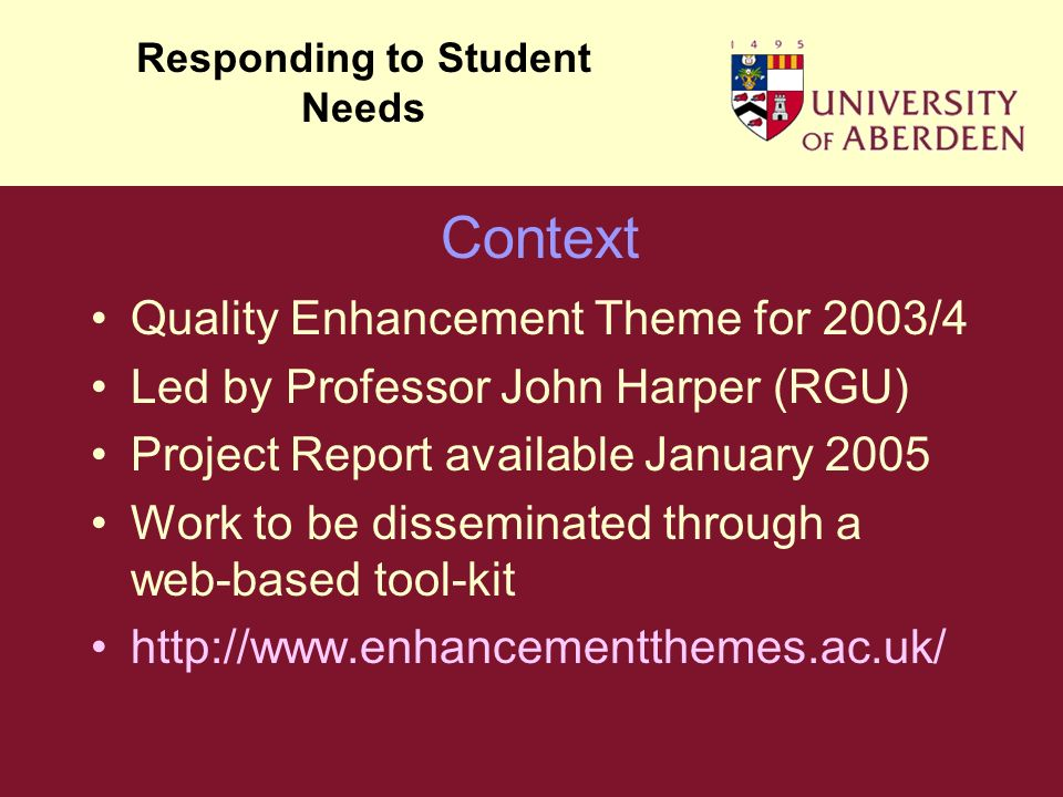 Responding to Student Needs Four Strands Academic Learning Support, Assessment, Technology-Related, Course Content, Staff Professional Development Increasing diversity, Holistic Approach: Academic, Administrative and Pastoral Approach, Key Issues Models and Systems of Support, Use of Technology, Student Expectations Student Transition, Staged Dissemination of Information Developing the first year curriculum Approaches to integrating student support Personal tutor systems and their alternatives Induction