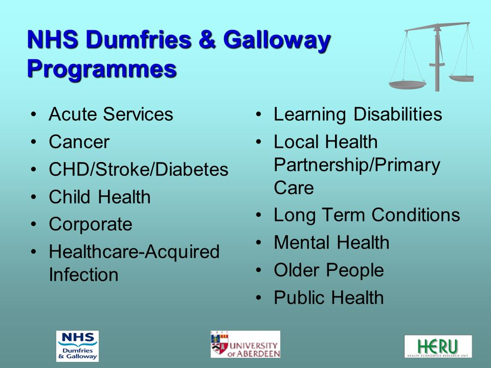 Process in NHS Dumfries & Galloway Process in NHS Dumfries & Galloway Public involvement event 12 programme leads to submit bids Panel to take overview Bids scored on weighted criteria Ranked list of bids produced (Health Intelligence Unit) Corporate Management Team decisions