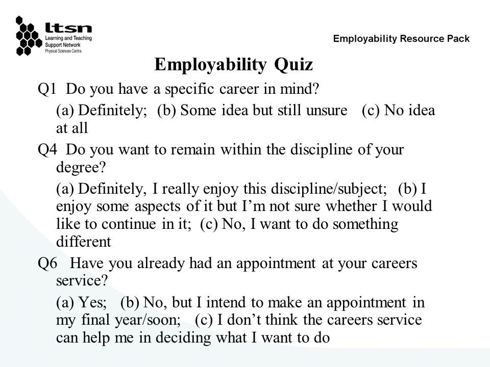 Employability Quiz Q1 Do you have a specific career in mind.