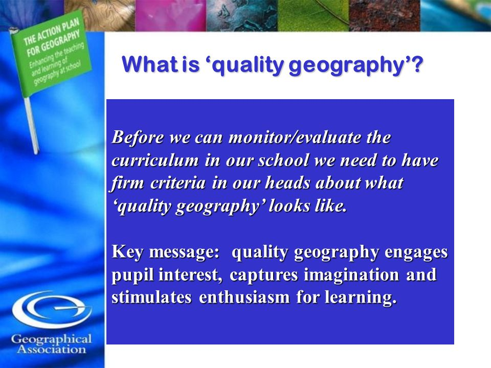 What is quality geography? What range of geographical experiences does a student have in a Quality Dept?What range of geographical experiences does a