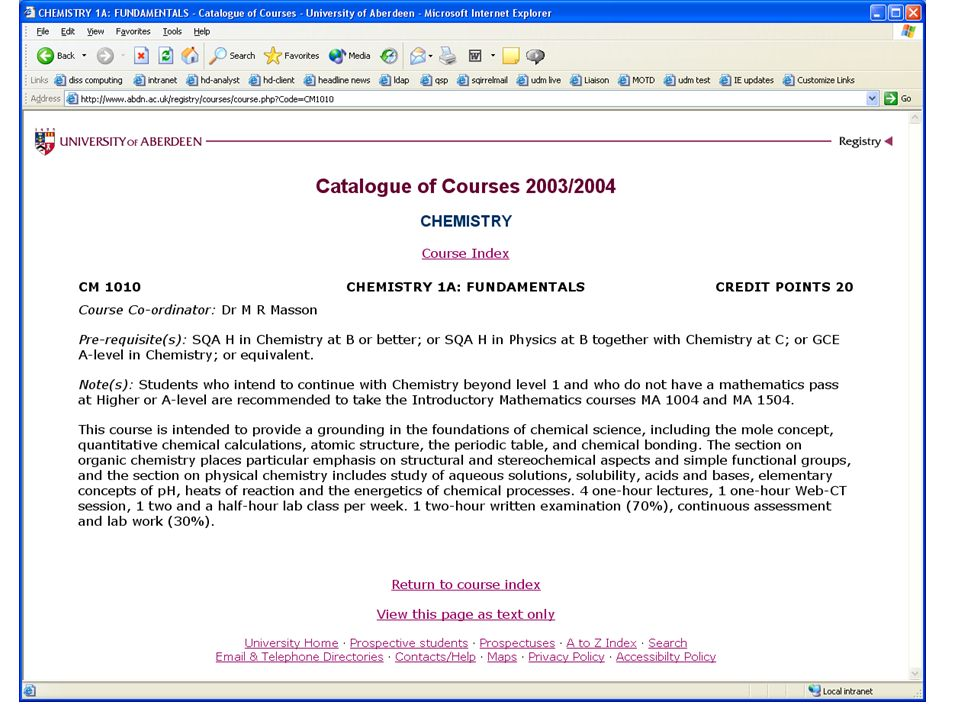 © Directorate of Information Systems & Services 2004 Information (Course catalogue entry)