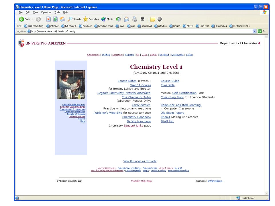 © Directorate of Information Systems & Services 2004 Chemistry level one