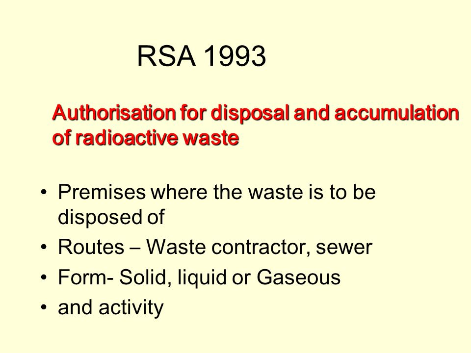 Authorisation for disposal and accumulation of radioactive waste Premises where the waste is to be disposed of Routes – Waste contractor, sewer Form-