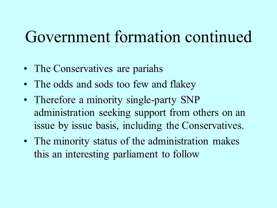 Government Formation The Labour-LibDem Administration was defeated.