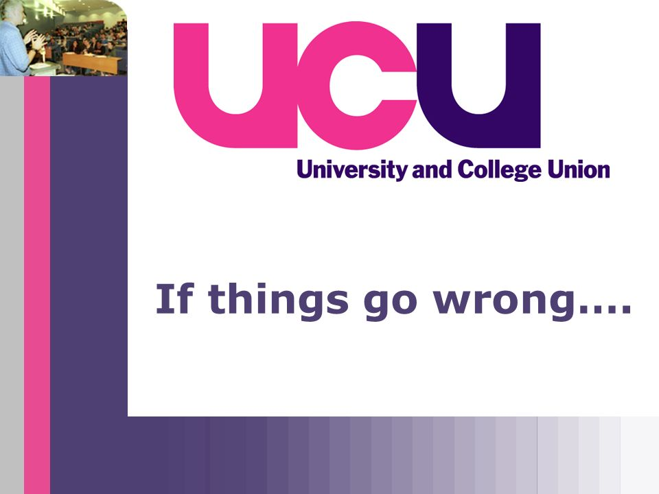 If things go wrong….