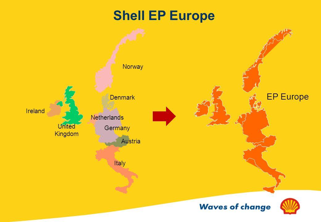 Norway Denmark United Kingdom Netherlands Germany Ireland Austria Italy EP Europe Shell EP Europe