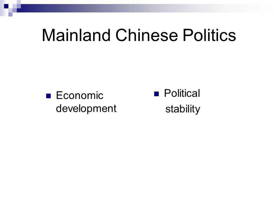 Mainland Chinese Politics Economic development Political stability