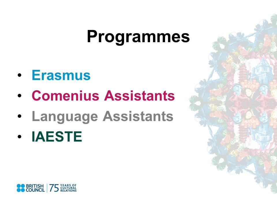 Programmes Erasmus Comenius Assistants Language Assistants IAESTE