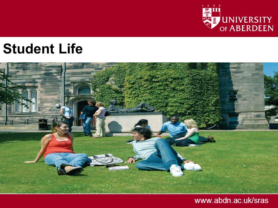 www.abdn.ac.uk/sras Student Life