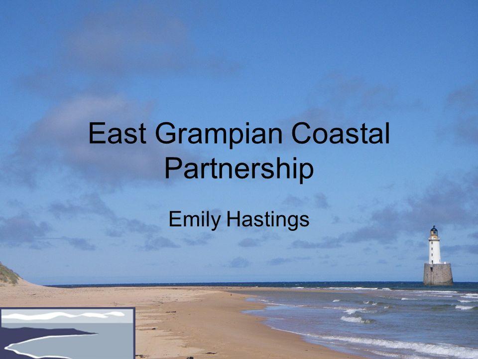 East Grampian Coastal Partnership Emily Hastings