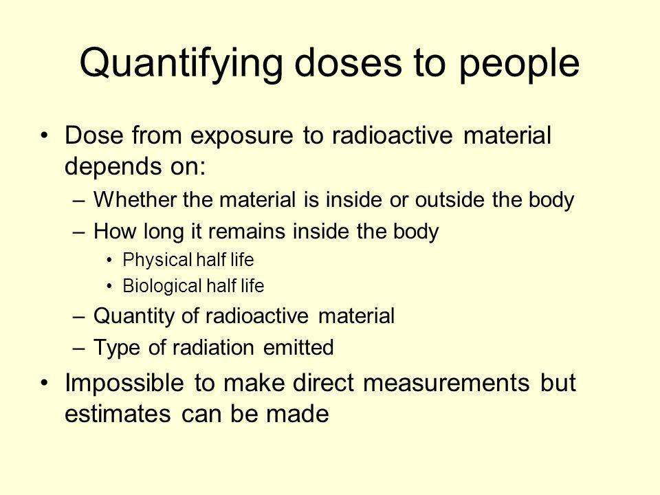 Effective Dose Risk from exposure to ionising radiation quantified in terms of Effective Dose (Sv) Takes account of type of radiation & radio- sensitivity of different organs Effective dose = w T w R D TR –w T is tissue weighting factor –w R is radiation weighting factor –D TR is absorbed dose to tissue T of radiation R