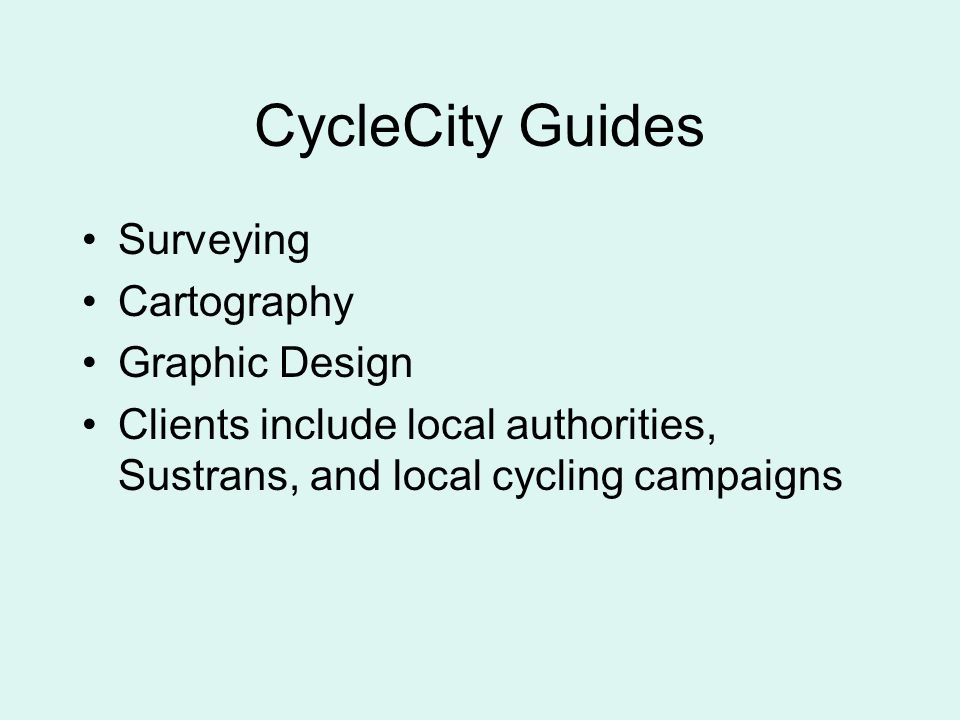 CycleCity Guides Surveying Cartography Graphic Design Clients include local authorities, Sustrans, and local cycling campaigns