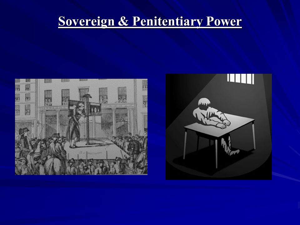 Sovereign & Penitentiary Power
