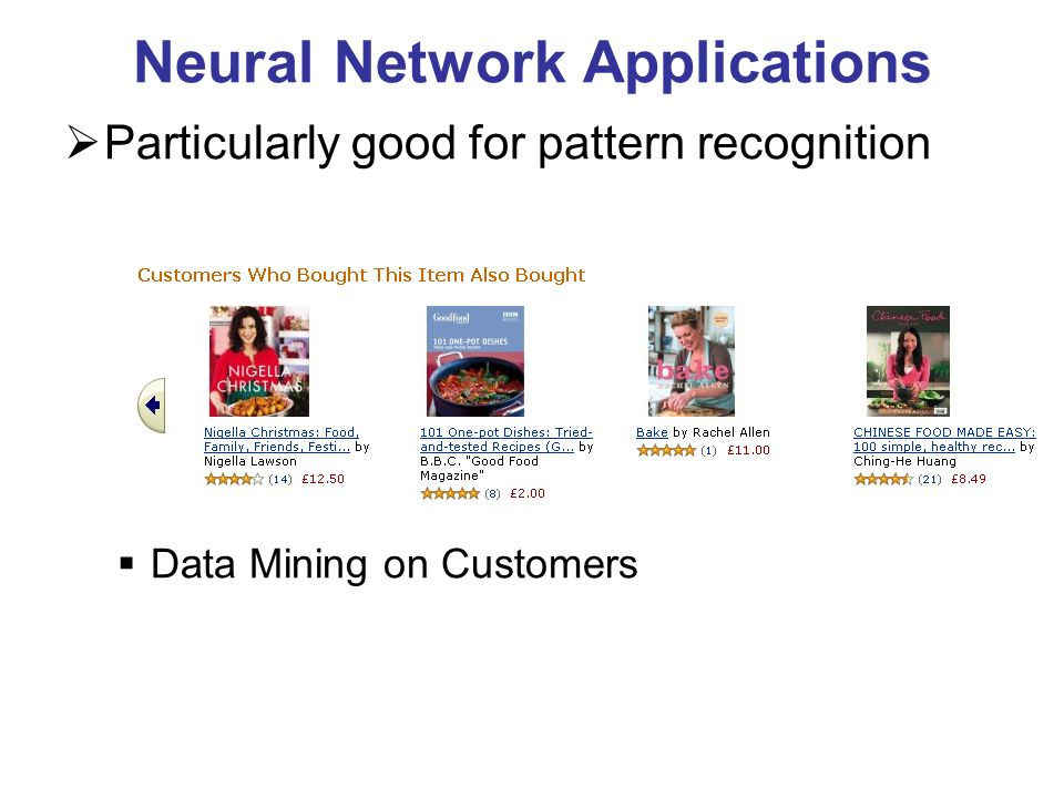 Neural Network Applications Particularly good for pattern recognition Sound recognition – voice, or medical Character recognition (typed or handwritten) Image recognition (e.g.