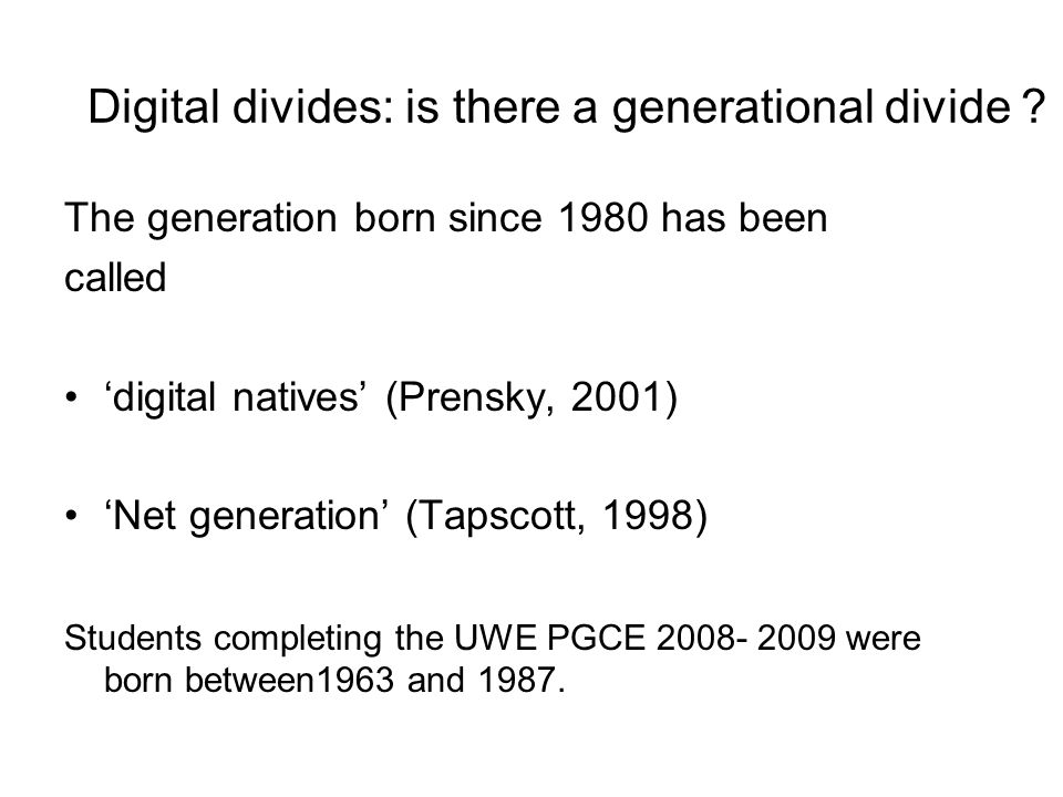 Digital divides: is there a generational divide .