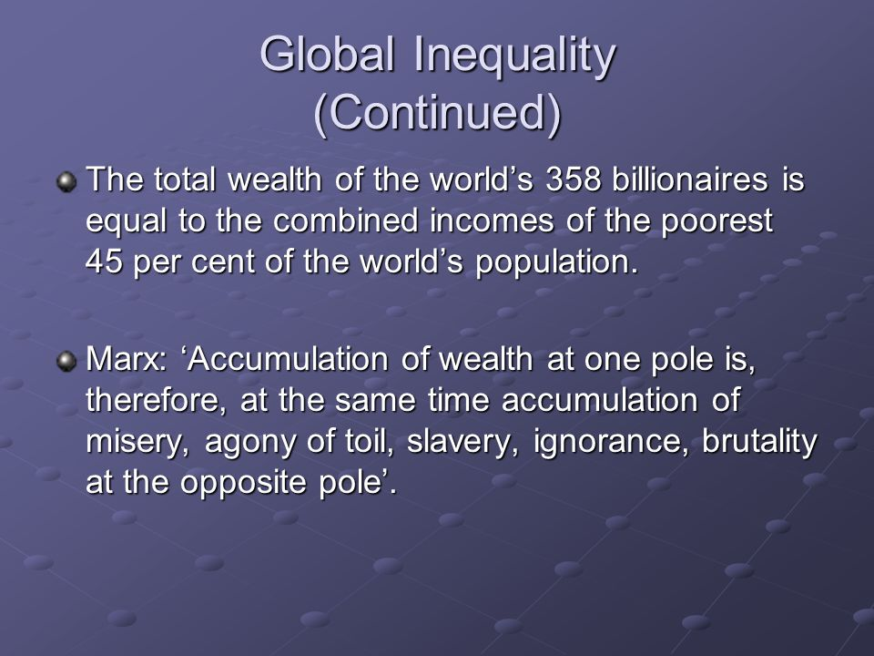 Historical Origins of Inequality Mainstream explanation: Underdevelopment as a natural state.